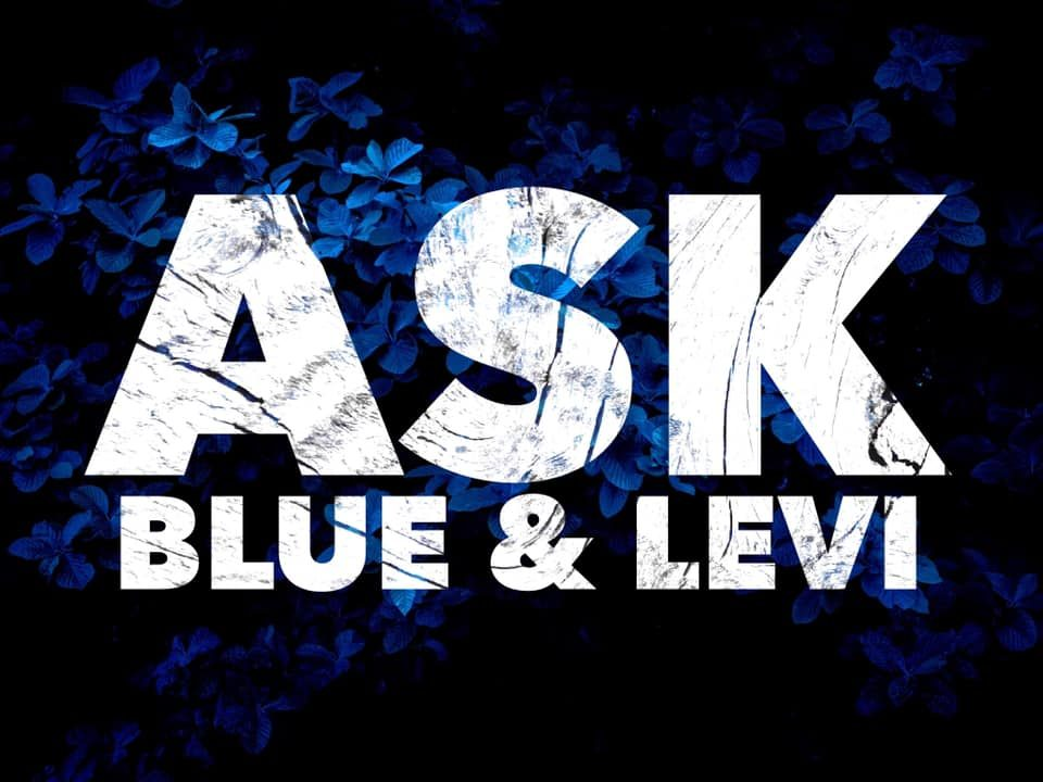 Ask Blue and Levi