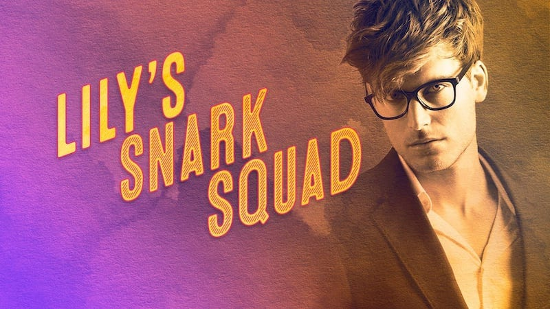 Lily's Snark Squad