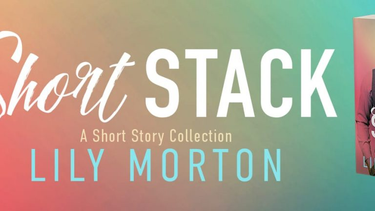 Short Stack by Lily Morton Banner
