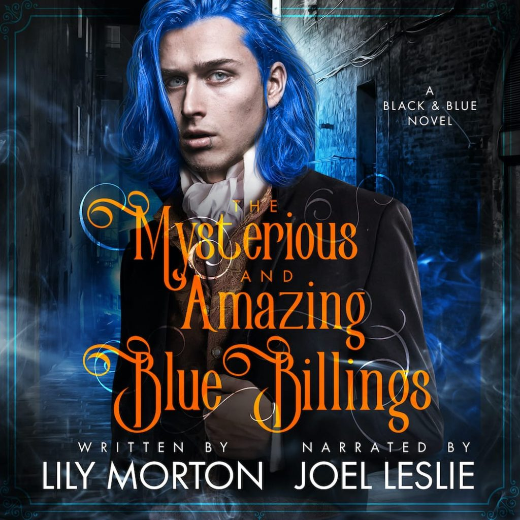 The Mysterious and Amazing Blue Billings by Lily Morton Audiobook