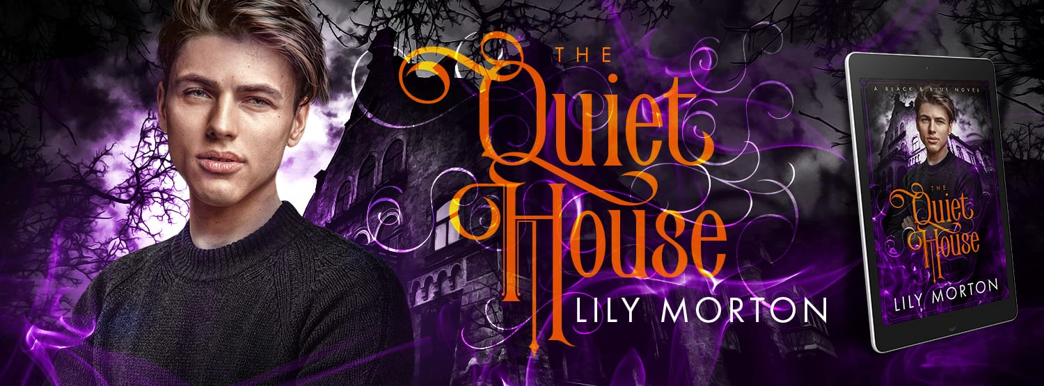 The Quiet House by Lily Morton Banner